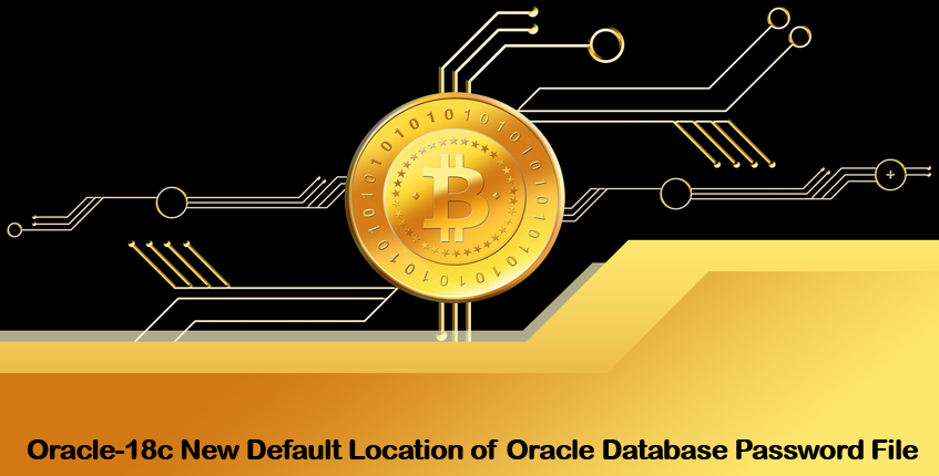 Oracle-18c New Default Location of Oracle Database Password